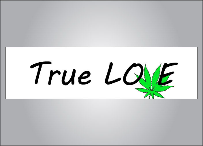 Show your love and support for marijuana.