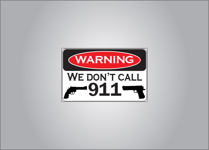 Warning, we don't call 911 sticker