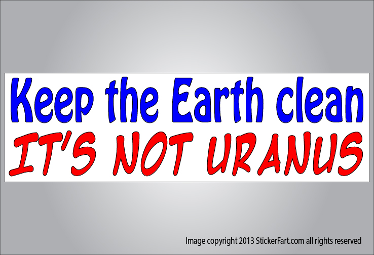 Keep earth clean bumper sticker